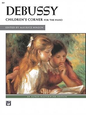 Children's Corner By Debussy, Claude (COP)/ Hinson, Maurice (EDT)